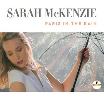 paris-in-the-rain-digipack-cd-sarah-mckenzie-00602557282436-26060255728243