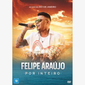 por-inteiro-ao-vivo-no-rio-de-janeiro-2018-dvd-felipe-araujo-00602567882817-26060256788281
