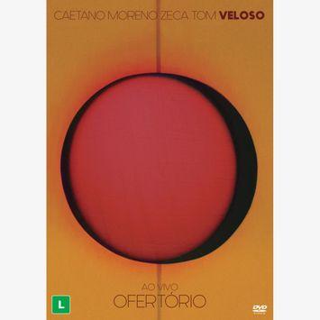 ofertorio-ao-vivo-em-sao-paulo-2017-dvd-caetano-veloso-moreno-veloso-zeca-veloso-tom-veloso-00602567459637-26060256745963