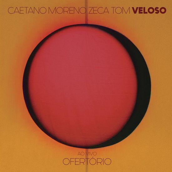 ofertorio-ao-vivo-em-sao-paulo-2017-cd-caetano-veloso-moreno-veloso-zeca-veloso-tom-veloso-00602567459071-26060256745907