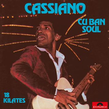 vinil-cassiano-cuban-soul-18-kilates-e-impossivel-falar-em-soul-music-no-bras-00602547413659-26060254741365
