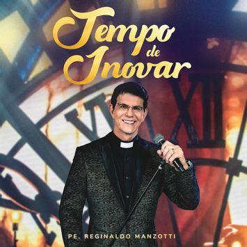cd-padre-reginaldo-manzotti-tempo-de-inovar-ao-vivo-cd-padre-reginaldo-manzotti-tempo-de-i-00602508820786-26060250882078