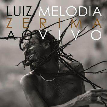 cd-luiz-melodia-zerima-ao-vivo-luiz-melodia-zerima-ao-vivo-00602567564539-26060256756453