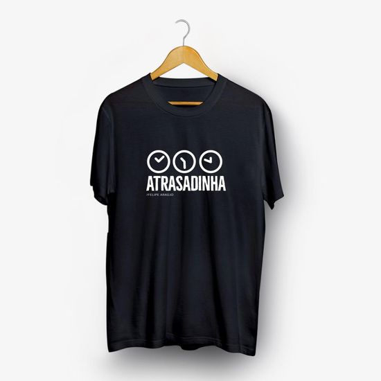 camiseta-felipe-araujo-atrasadinha-relogio-camiseta-felipe-araujo-atrasadinha-r-00602435135595-26060243513559