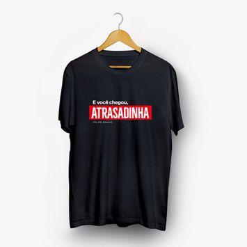camiseta-felipe-araujo-e-voce-chegou-atrasadinha-modelo-2-camiseta-felipe-araujo-e-voce-chegou-a-00602435135632-26060243513563