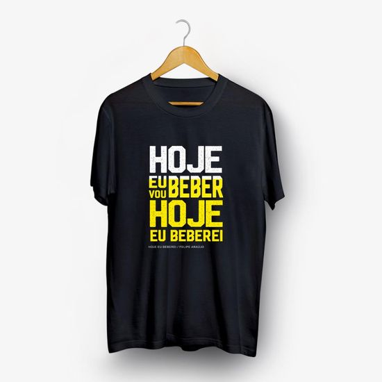 camiseta-felipe-araujo-hoje-eu-vou-beber-hoje-eu-beberei-camiseta-felipe-araujo-hoje-eu-vou-beb-00602435144160-26060243514416
