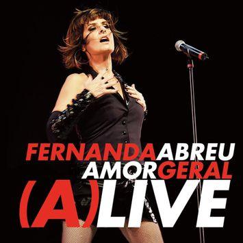 cd-fernanda-abreu-amor-geral-alive-cd-fernanda-abreu-amor-geral-alive-00602435285788-26060243528578