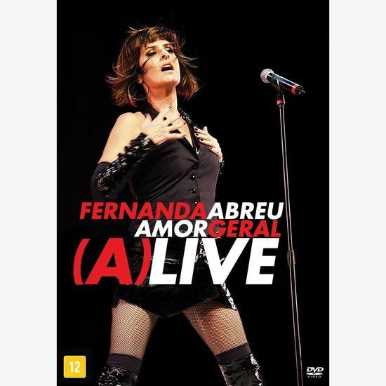 dvd-fernanda-abreu-amor-geral-alive-ao-vivo-dvd-fernanda-abreu-amor-geral-alive-00602435288062-26060243528806
