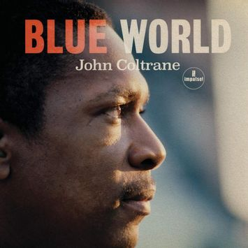 vinil-john-coltrane-blue-world-importado-vinil-john-coltrane-blue-world-00602577626517-00060257762651