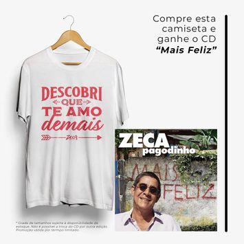 camiseta-zeca-pagodinho-descobri-que-te-amo-demais-camiseta-zeca-pagodinho-descobri-que-t-00602435283920-26060243528392