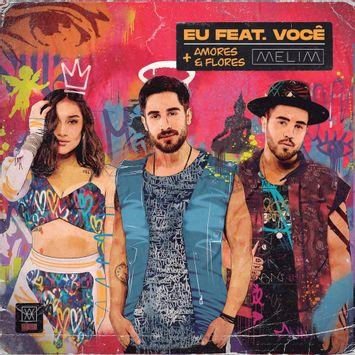 cd-melim-eu-feat-voce-amores-e-flores-cd-melim-eu-feat-voce-amores-e-flor-00602507165499-26060250716549
