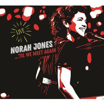cd-norah-jones-til-we-meet-again-live-cd-norah-jones-til-we-meet-again-live-00602435689845-26060243568984