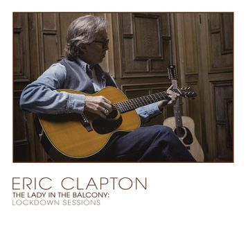 cd-eric-clapton-the-lady-in-the-balcony-lockdown-sessions-cd-eric-clapton-the-lady-in-the-balcon-00602438711529-26060243871152