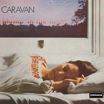 vinil-caravan-for-girls-who-grow-plump-in-the-night-reissue-2019-importado-vinil-caravan-for-girls-who-grow-plump-00602508016820-00060250801682