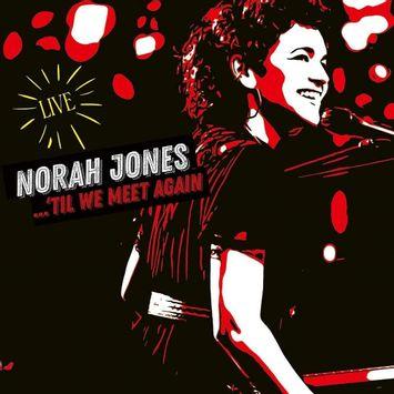 vinil-duplo-norah-jones-til-we-meet-again-live-2lp-importado-vinil-duplo-norah-jones-til-we-meet-ag-00602435689852-00060243568985